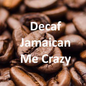 Corim Decaffeinated Jamaican Me Crazy Flavored Whole Bean Coffee, 5 lb Bag